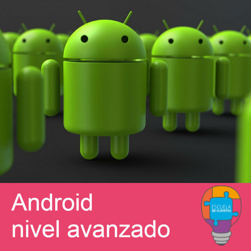 Android Nivel Avanzado